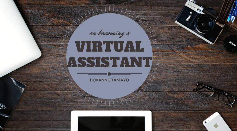 On Becoming A Virtual Assistant