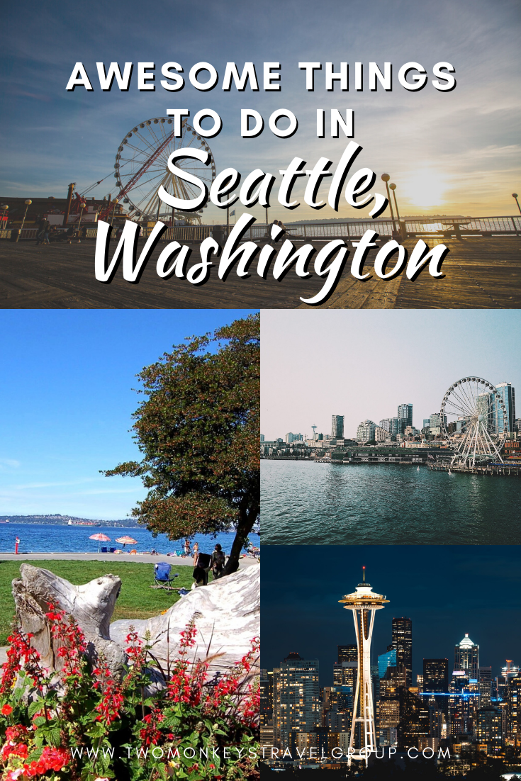 10 Awesome Things To Do in Seattle, Washington [with Suggested Tours]
