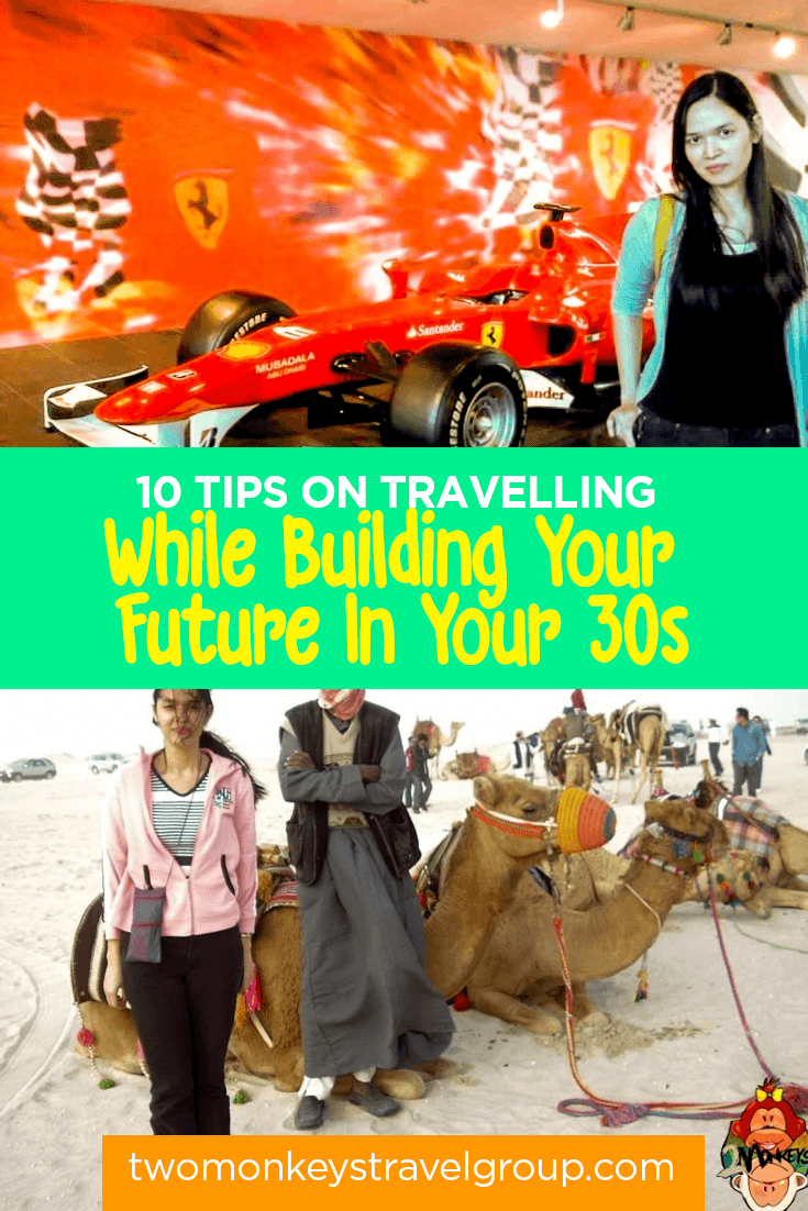 10 Tips On Travelling While Building Your Future In Your 30s