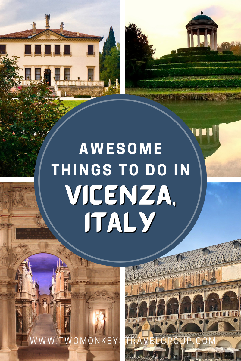 7 Awesome Things To Do In Vicenza, Italy [with Suggested Tours]