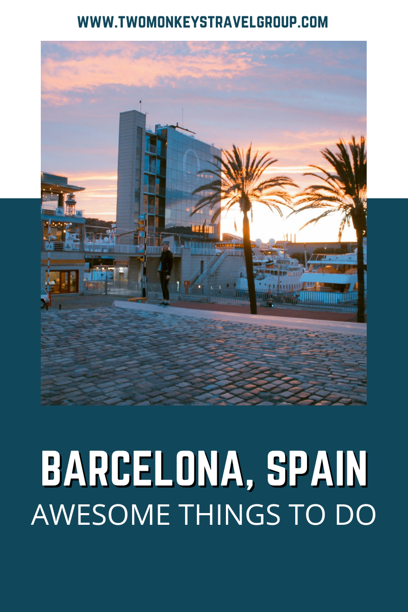 7 Awesome Things To Do in Barcelona, Spain [with Suggested Tours]
