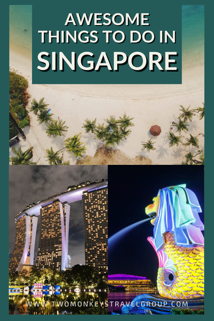 7 Awesome Things To Do in Singapore [with Suggested Tours]
