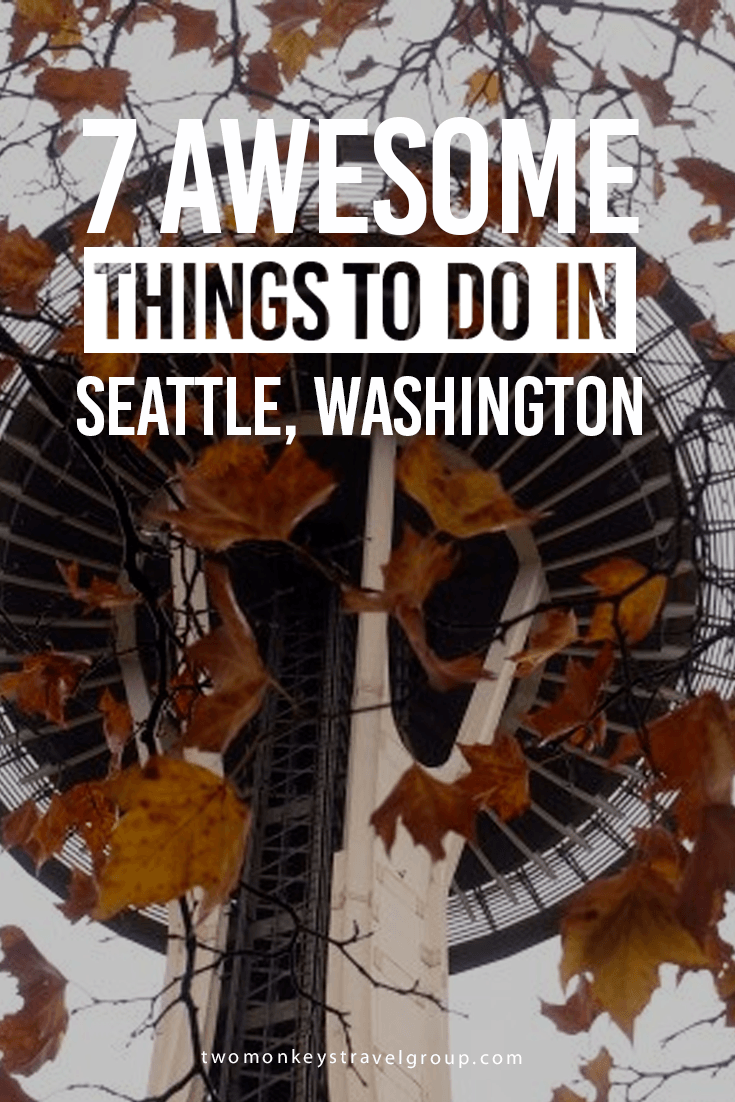 7 Awesome Things to Do in Seattle, Washington