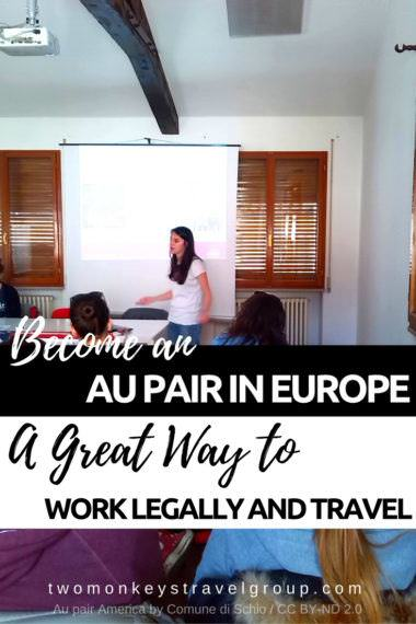 Become an Au Pair in Europe- A Great Way to Work Legally and Travel