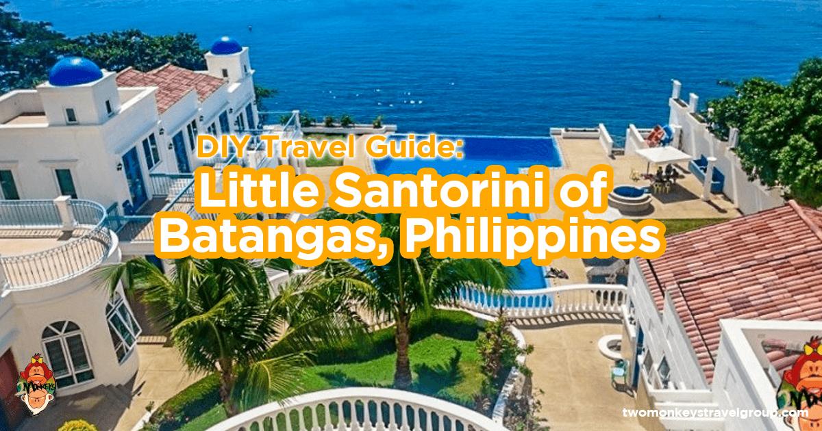 Little Santorini In Batangas Diy Travel Guide