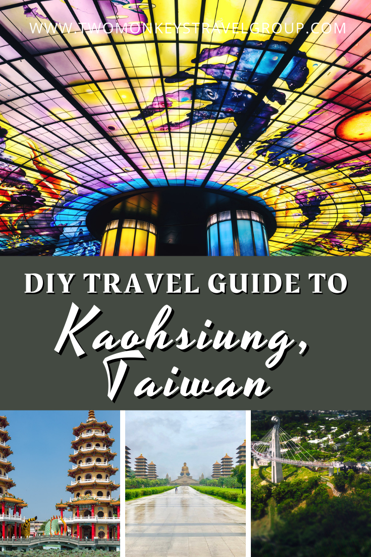 DIY Travel Guide to Kaohsiung, Taiwan [With Suggested Tours]