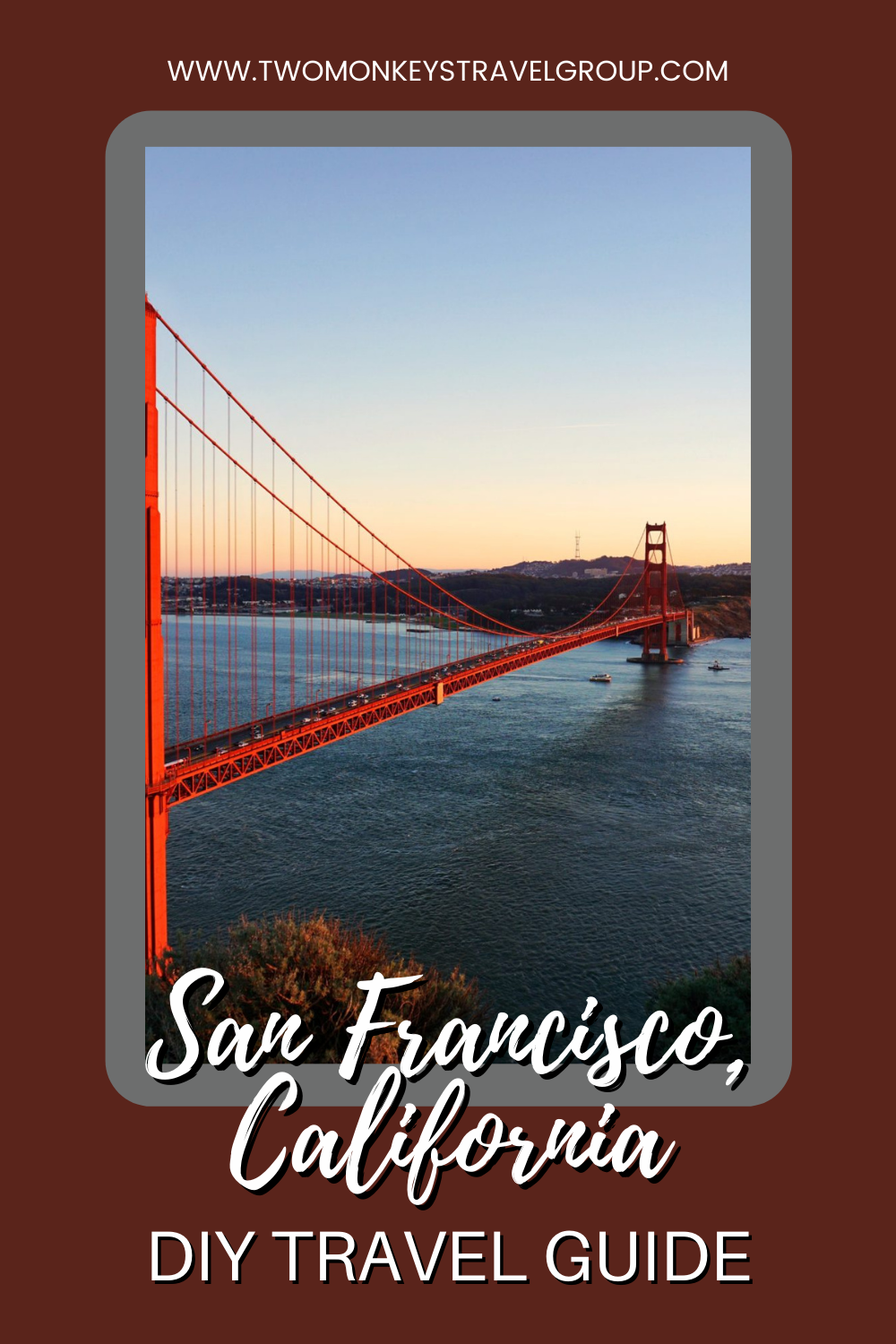 DIY Travel Guide to San Francisco, California [With Suggested Tours]