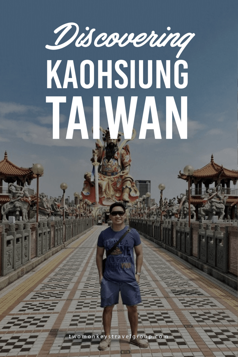 Discovering Kaohsiung, Taiwan