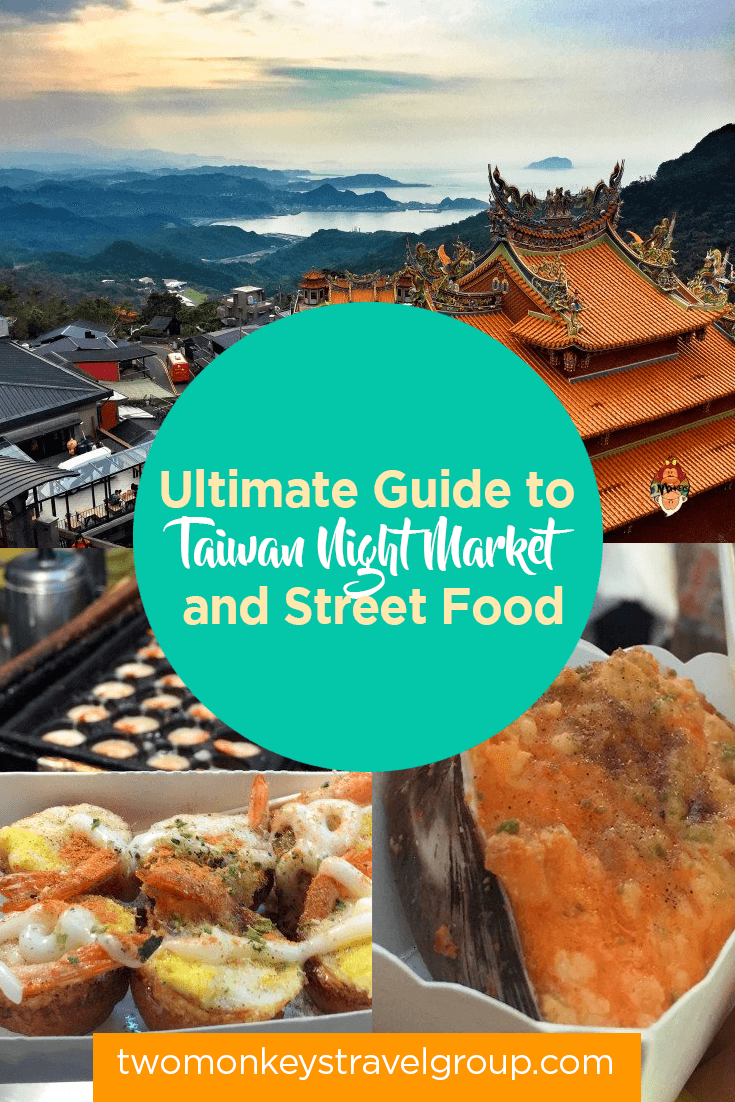 Ultimate Guide to Taiwan Night Market and Street Food