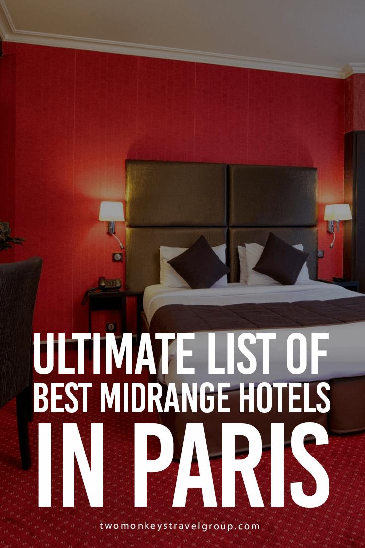 List of Best Midrange Hotels in Paris : Updated for 2019