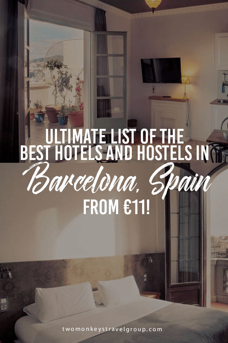 Ultimate List of The Best Hotels and Hostels in Barcelona, Spain – From €11