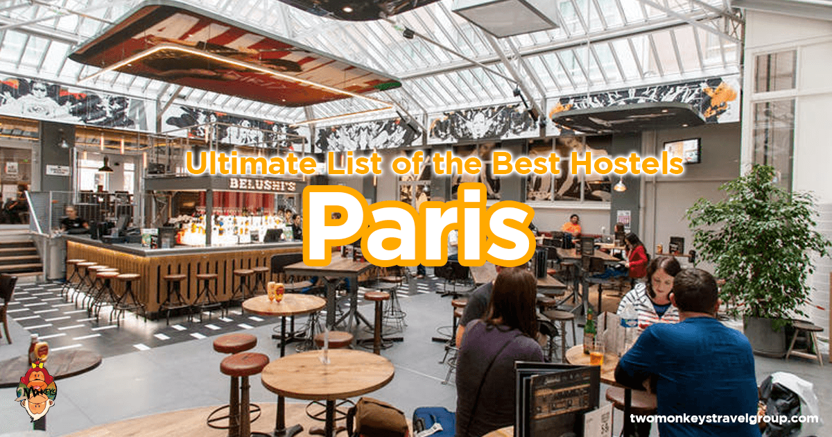 List of the Best Hostels in Paris