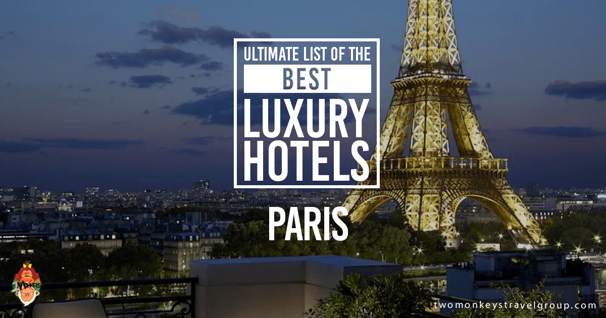 The Best Luxury Hotels in Paris