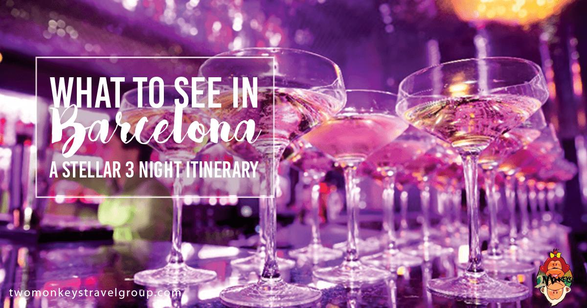Nightlife in Barcelona: A Stellar 3 Night Itinerary