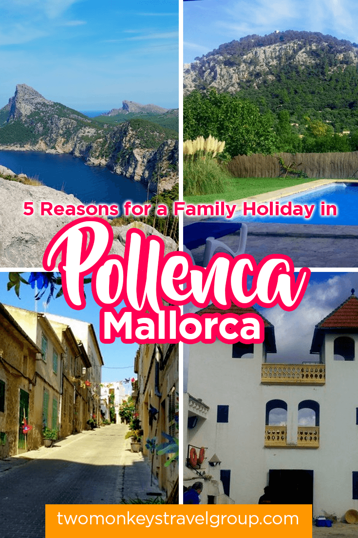 5 Reasons for a Family Holiday in Pollenca, Mallorca