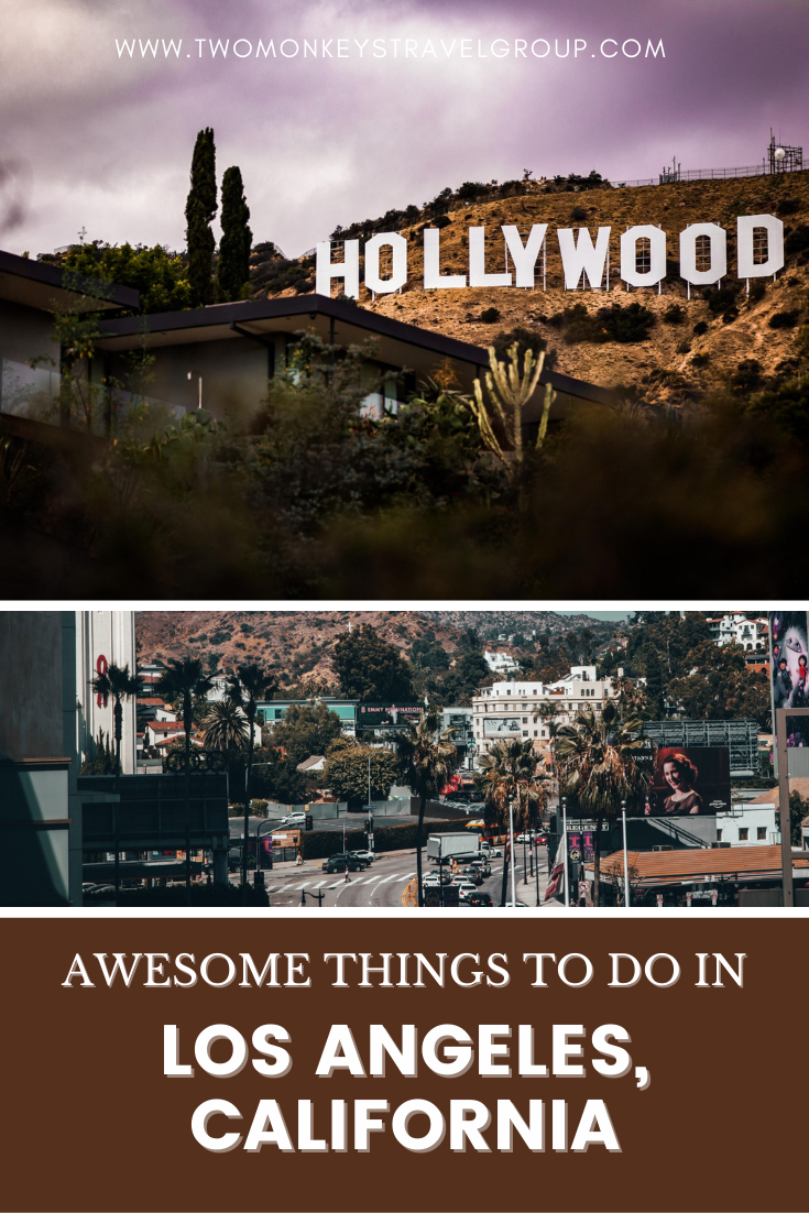 7 Awesome Things To Do In Los Angeles, California [with Suggested Tours]