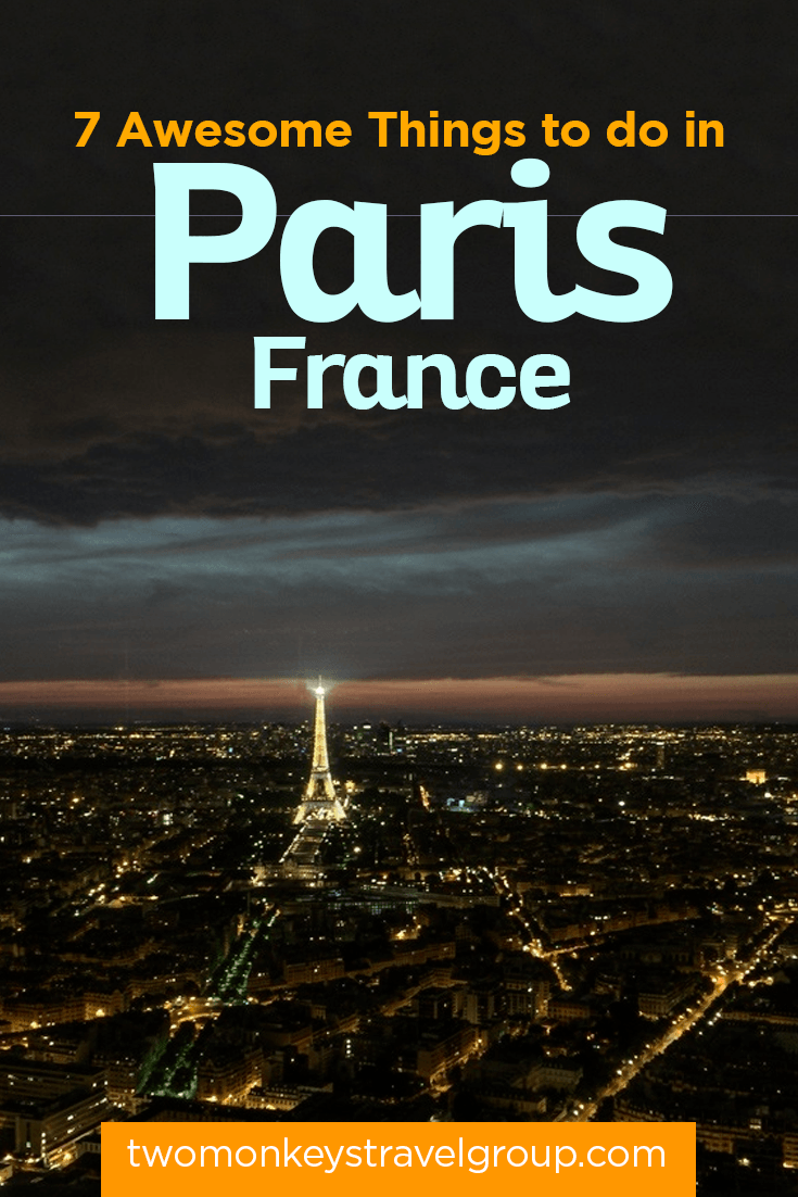 7 Awesome Things to do in Paris, France