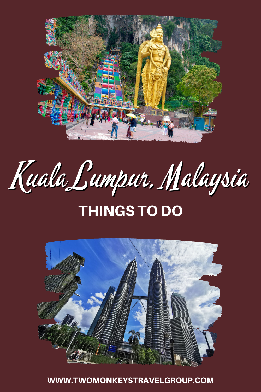 7 Things To Do In Kuala Lumpur, Malaysia [with Suggested Tours]