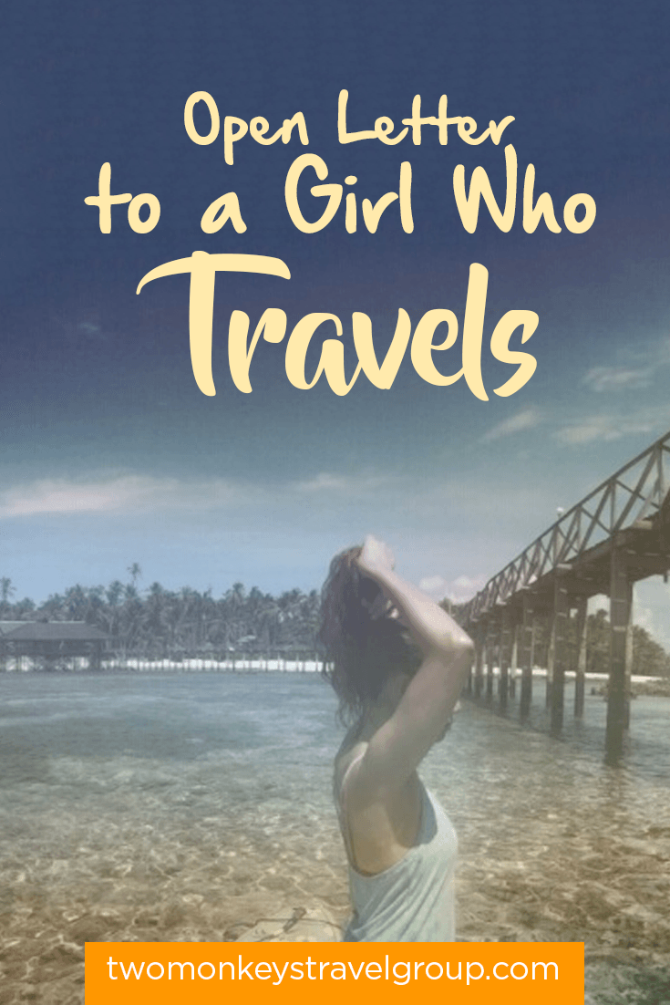 Open Letter to a Girl Who Travels