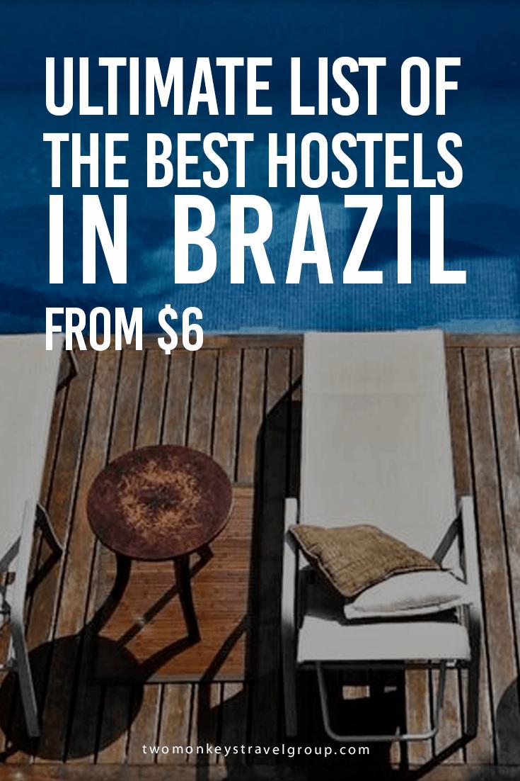 Ultimate List of The Best Hostels in Brazil