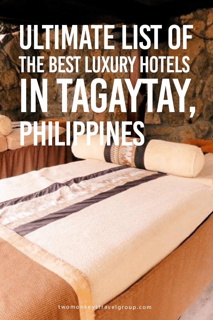 Ultimate List of the Best Luxury Hotels in Tagaytay, Philippines