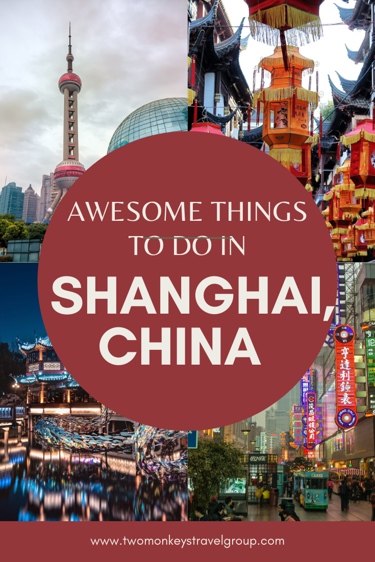 10 Awesome Things To Do in Shanghai, China [with Suggested Tours]