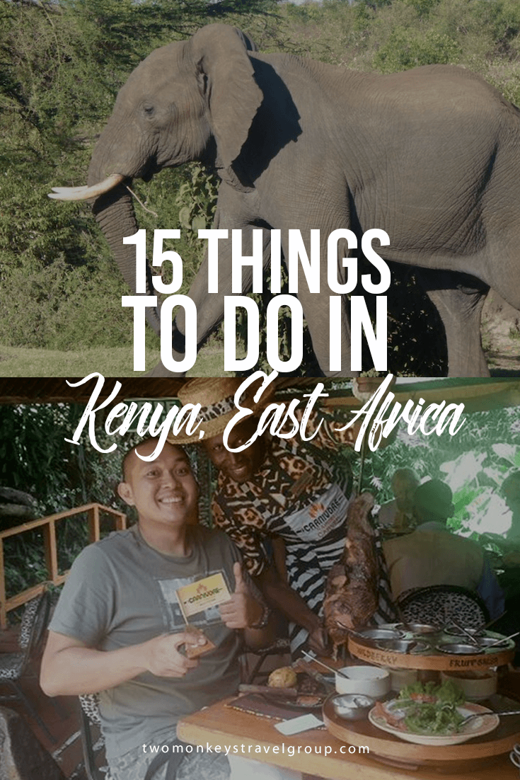 15 Things to do in Kenya, East Africa