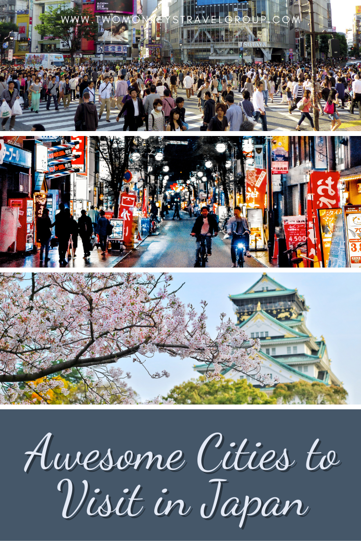 5 Awesome Cities to Visit in Japan1
