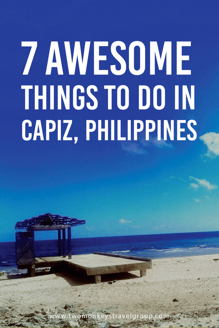 7 Awesome Things To Do in Capiz, Philippines