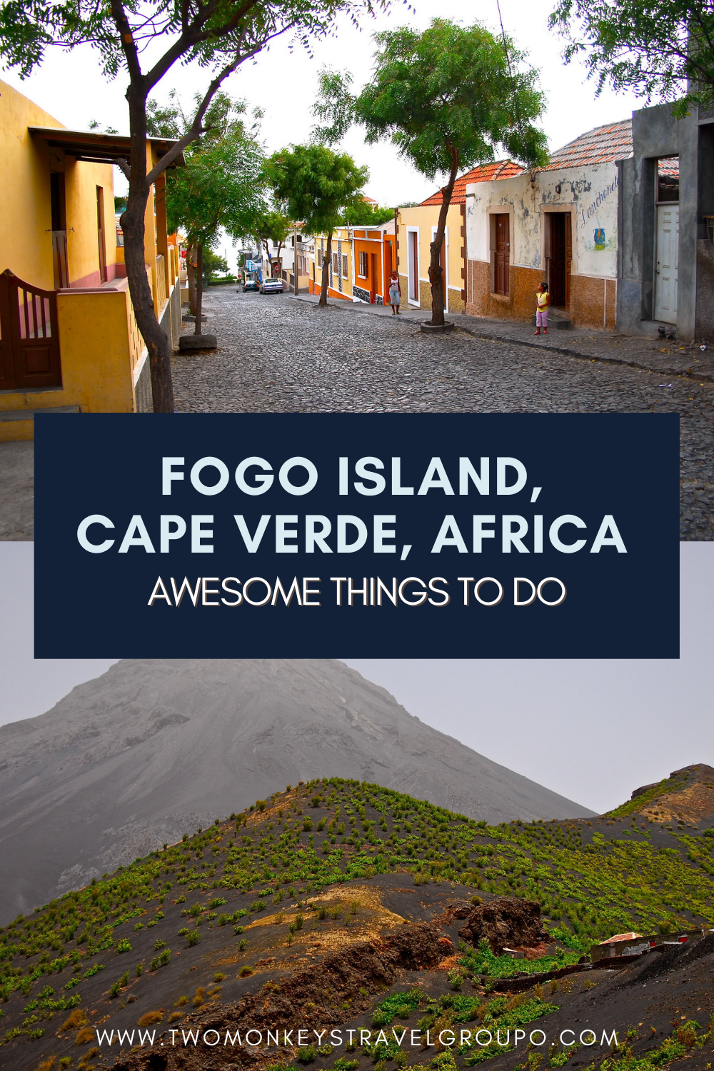 7 Awesome Things To Do in Fogo Island, Cape Verde, Africa