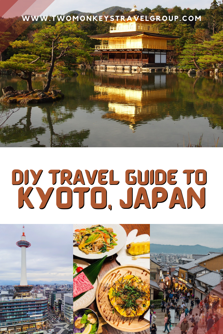 DIY Travel Guide to Kyoto, Japan [With Suggested Tours]
