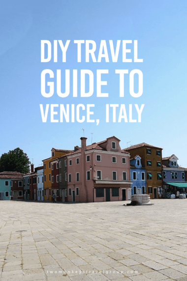 DIY Travel Guide to Venice, Italy