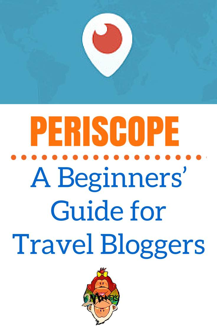 Periscope Guide Travel Bloggers