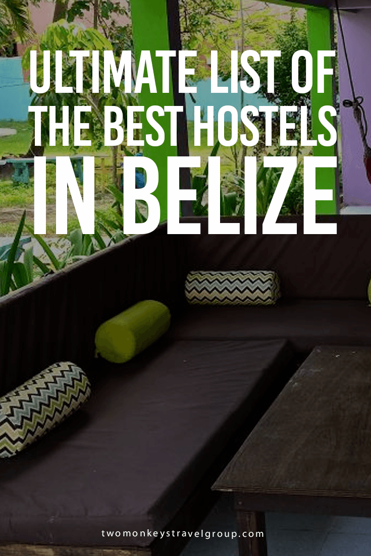 Ultimate List of The Best Hostels in Belize