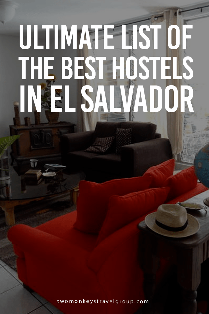 Ultimate List of The Best Hostels in El Salvador