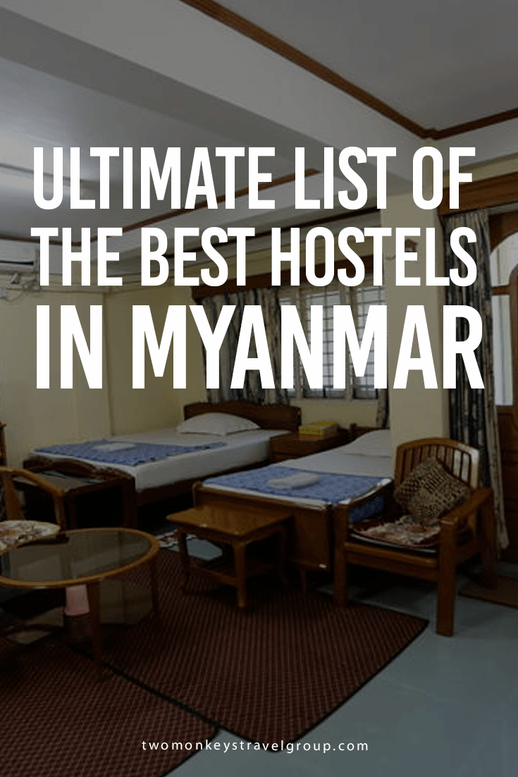Ultimate List of The Best Hostels in Myanmar