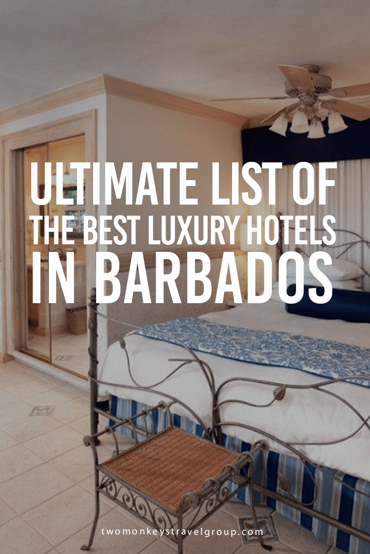 Ultimate List of the Best Luxury Hotels in Barbados