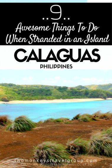 9 Awesome Things To Do When Stranded in an Island (Calaguas, Philippines)