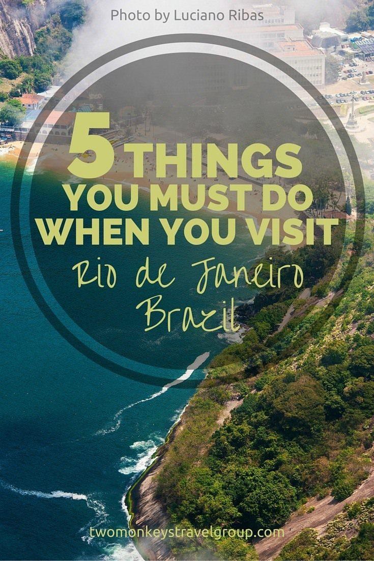9 Things you must do when you visit Rio de Janeiro, Brazil 0