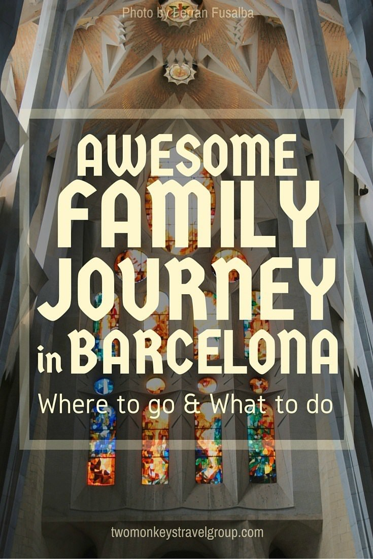 Awesome Family Journey in Barcelona - Where to go and What to do