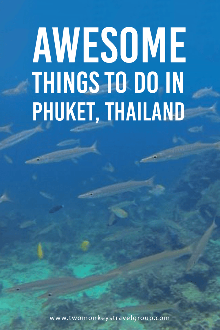 Awesome Things To Do in Phuket, Thailand