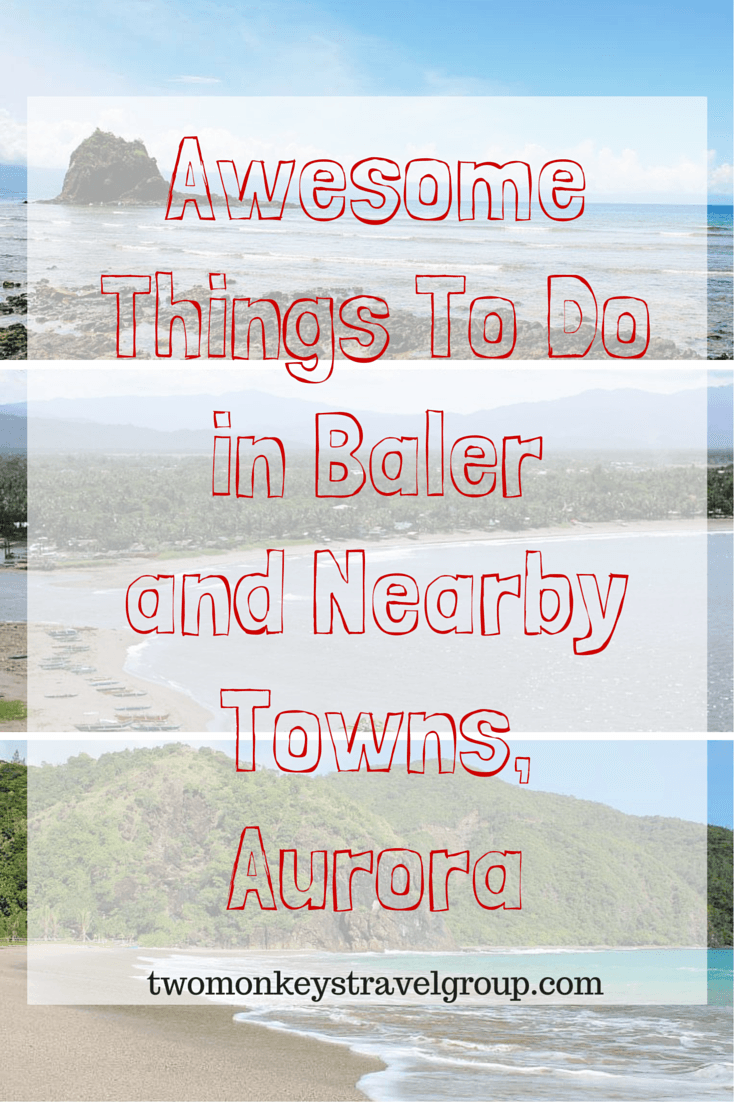 Awesome things to do in Baler and nearby towns