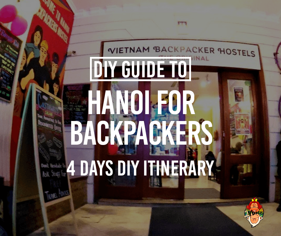 Backpacker's Guide to Hanoi, Vietnam on a Budget