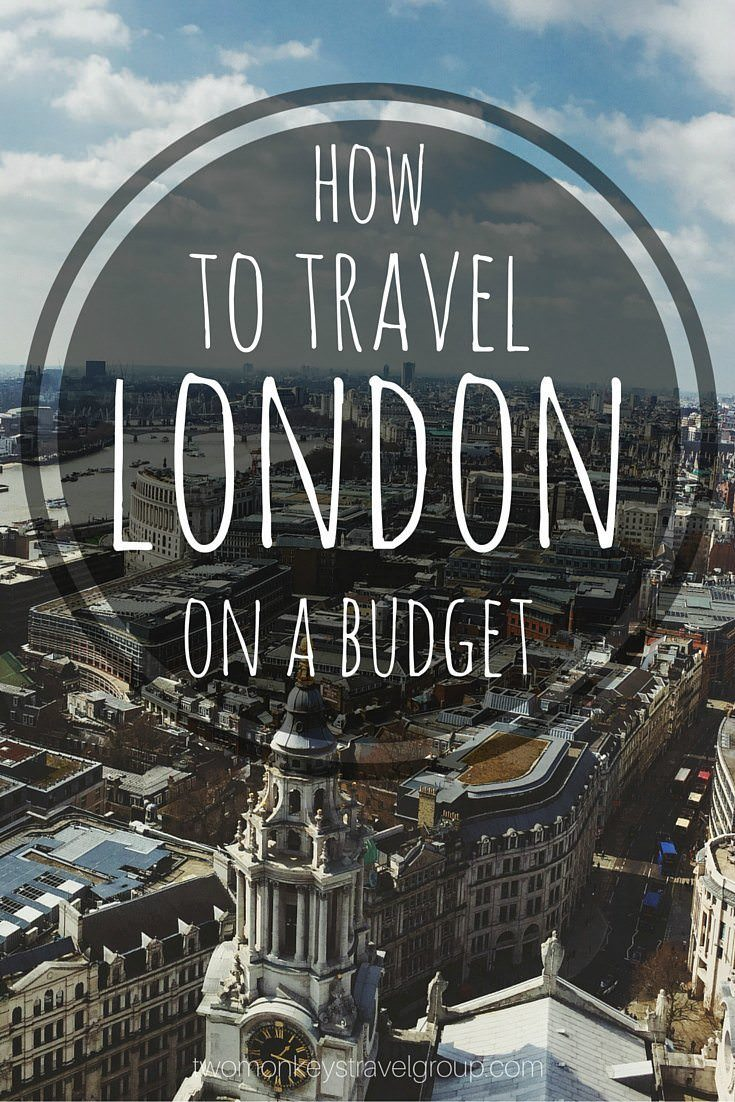 How to Travel London on a Budget