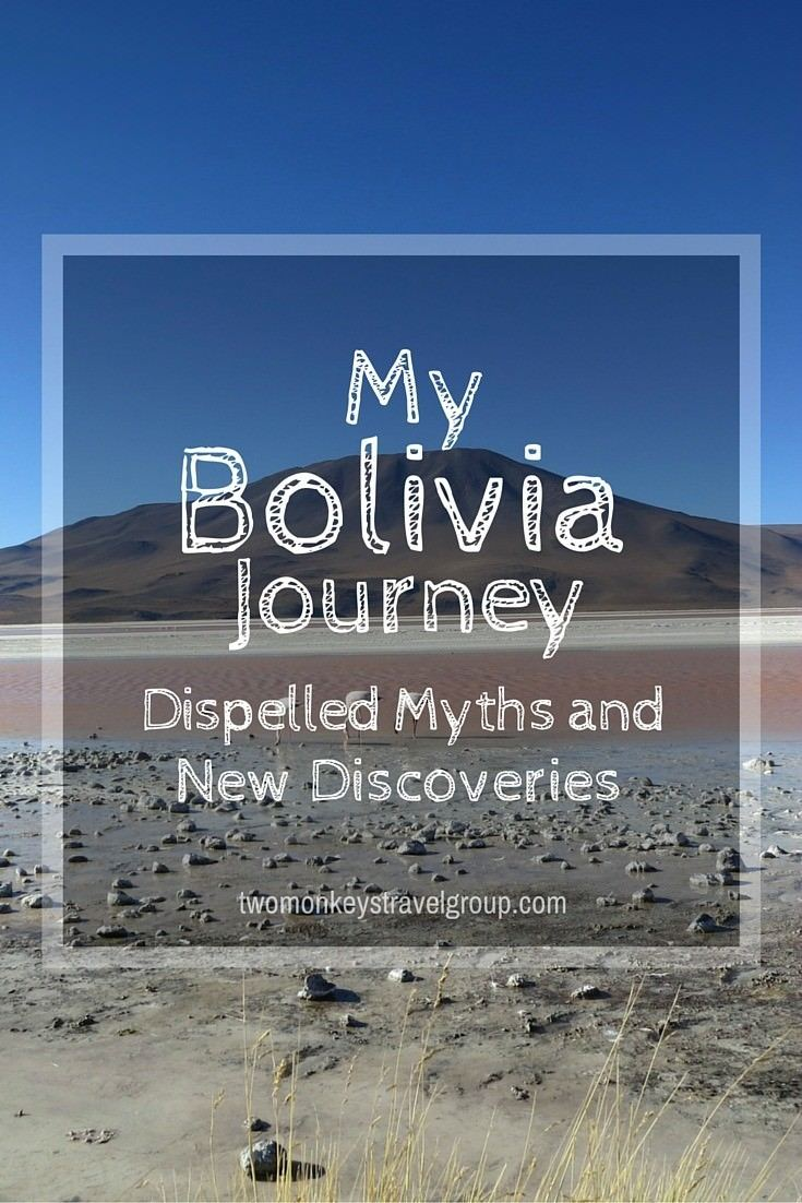 My Bolivia Journey - Dispelled Myths and New Discoveries