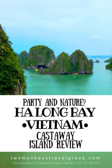 Party and Nature? Ha Long Bay , Vietnam – Castaway Island Review