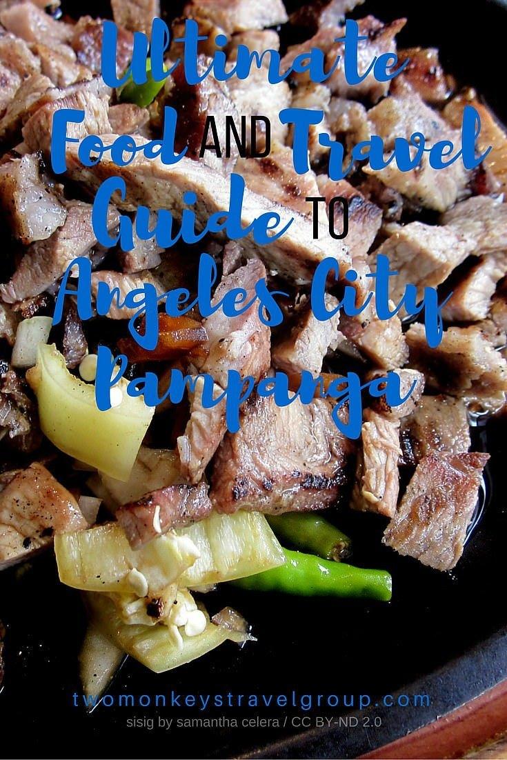 Ultimate Food & Travel Guide to Angeles City, Pampanga