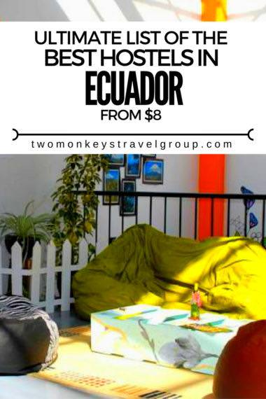 Ultimate List of The Best Hostels in Ecuador - From $8