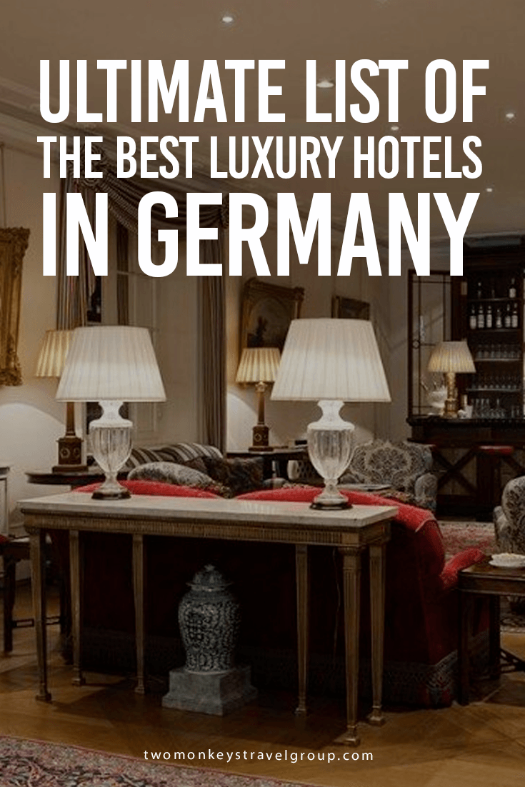 Ultimate List of The Best Luxury Hotels in Germany