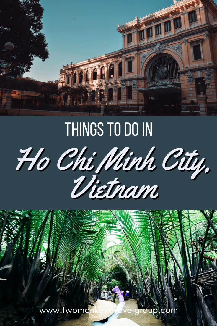 10 Things To Do In Ho Chi Minh City, Vietnam [with Suggested Tours]